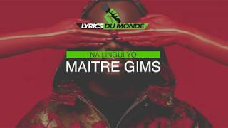 Maître Gims   Na Lingui Yo (Paroles Lyrics)