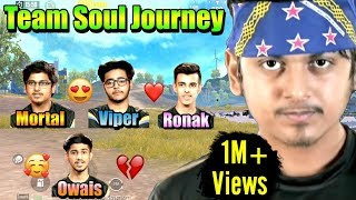 The Day Team Soul Shocked The World - Mortal, Viper, Owais, Ronak
