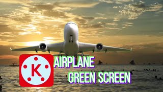 GREEN SCREEN AIRPLANE KINEMASTER TUTORIAL HOWTO & STYLE