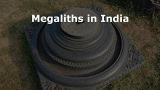 Impressive Megaliths In India