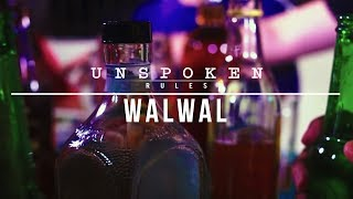 """Unspoken Rules S3: """"Walwal"""""""
