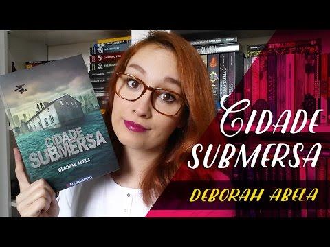 Cidade Submersa (Deborah Abela) | Resenhando Sonhos