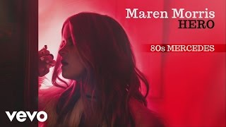 Maren Morris - 80s Mercedes (Audio)