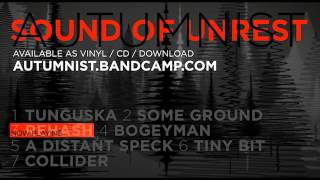 Video AUTUMNIST - Sound Of Unrest (Album Preview)