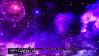 Axwell - Leave The World Behind video