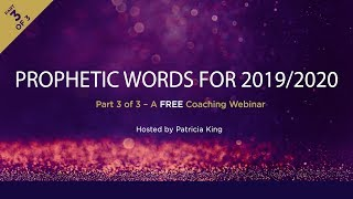 Prophetic Words for 2019 2020 with Patricia King and Troy Brewer
