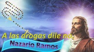 A las drogas dile no, Nazario Ramos