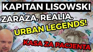 🚑 ZARAZA. Realia. 🏥 Urban legends o kasie za Pacjenta.
