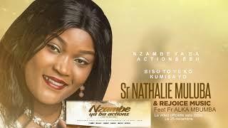 Sr. Nathalie Muluba Feat Fr. Alka Mbumba 'NZAMBE YA BA ACTIONS'