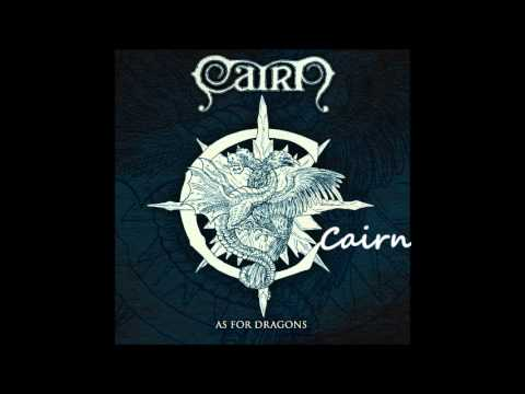 Cairn - As for Dragons +lyrics