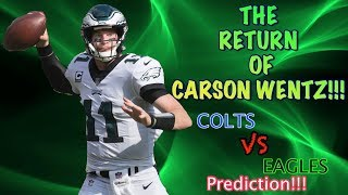 Carson Wentz Is Coming For The Entire NFL!!! NO MERCY...Colts VS Eagles Preview And Prediction!!!!