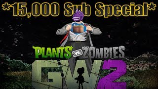 *15,000 Sub Special* | Plants vs Zombies Garden Warfare 2 [Funny/Random Moments, Deaths, More]