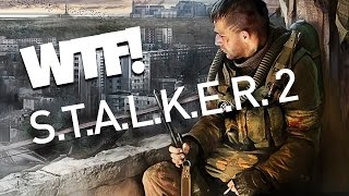 WTF is going on with S.T.A.L.K.E.R. 2?