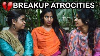 Breakup Atrocities || Girls after Breakup || Pori urundai