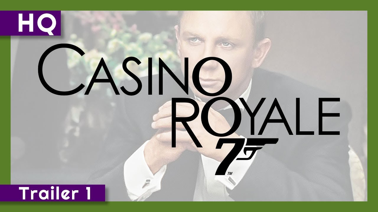Trailer för Casino Royale