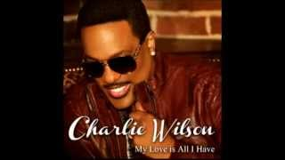 Charlie Wilson   My Love Is All I Have Audio   YouTube