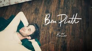 Ben Platt   Better [Official Audio]