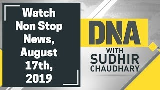 DNA: Non Stop News, August 17th, 2019