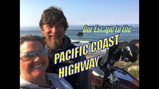 Our PACIFIC COAST HIGHWAY 1 Escape
