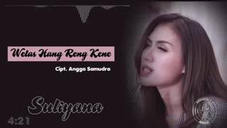 Welas Hang Reng Kene (lirik)
