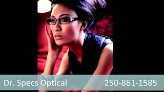 Dr. Specs Optical - Eyeglasses Kelowna