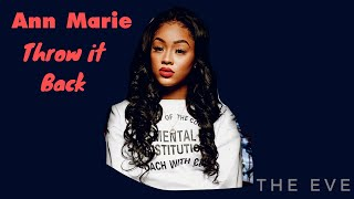 Ann Marie   Throw It Back (Lyric Video)