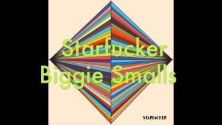 Starfucker- Biggie Smalls LYRICS