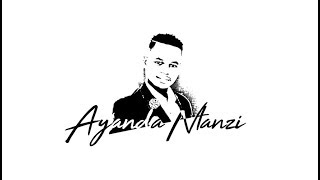Ngizolibonga  Ayanda Ntanzi