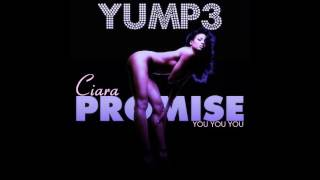 Promise  You You You    Ciara