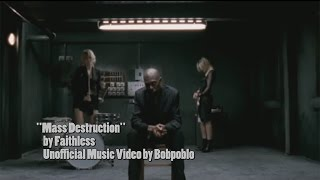 "Unofficial Music Video by Bobpoblo - ""Mass Destruction"" by Faithless"