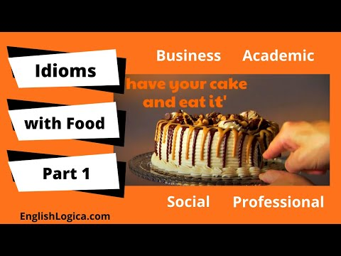 Idioms with Food in English (Part 1)