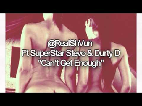 @LKShVuN - Can't Get Enough Ft Superstar Stevo & Durty D