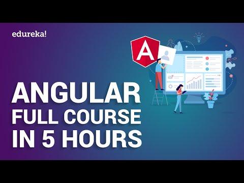 Angular Full Course in 5 Hours | Angular Tutorial For Beginners | Angular Training | Edureka