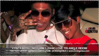 Vybz Kartel - No Games (Raw) Love Tri-Angle Riddim - Sept 2013