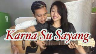 Karna Su Sayang - Near Feat DIAN SOROWEA ( Cover By Dewa Krisna & Rusmina Dewi)
