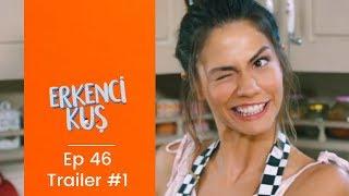 Erkenci Kus - Early Bird Episode 46 English Subtitles