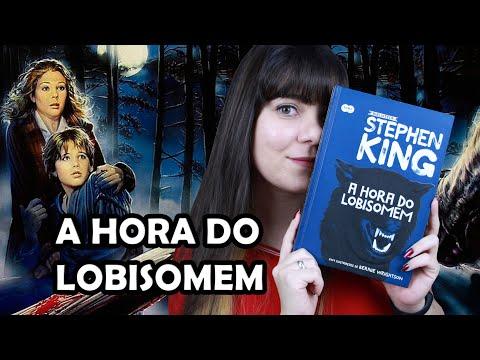 A Hora do Lobisomem - Stephen King [Livro x Filme]