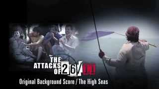 The Attacks Of 26/11 - Original Background Score By Amar Mohile - Entering The Mumbai City