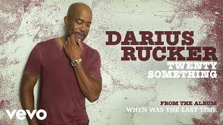 <b>Darius Rucker</b>  Twenty Something Audio