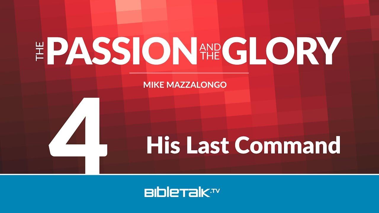 4. His Last Command