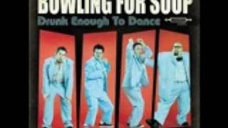 Bowling For Soup - Out The Window