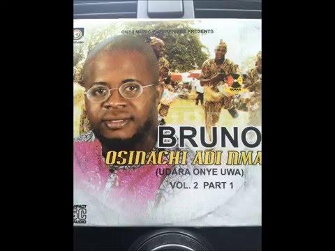 Owerri Bongo by Bruno  Osinachi Adi Nma  the latest Hit   2016