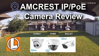 Amcrest 4K IP PoE Cameras + NVR Review  - Video Quality Comparison between Turret, Dome, Turret