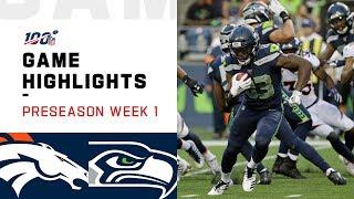 Broncos vs. Seahawks Preseason Week 1 Highlights | NFL 2019