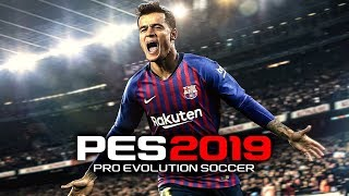 PES 2019 Full Game Preview Menu, All Teams, Stadiums, Balls & 80+ Rated Players