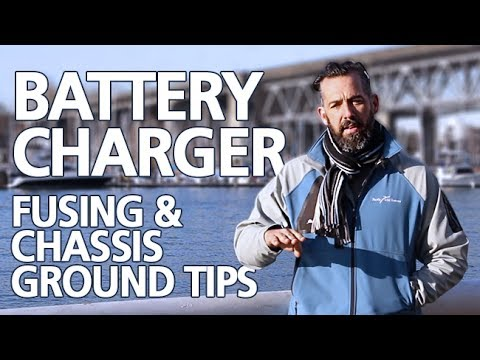 Tips - Battery Charger Fusing & Chassis Ground