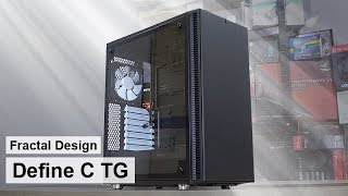 Fractal Design Define C TG -- My NEW Favorite Case!