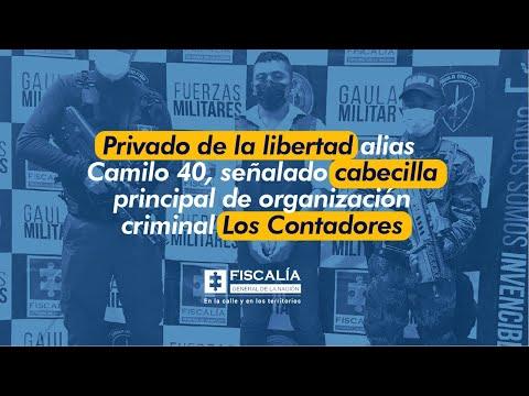 Fiscal Francisco Barbosa: Privado de libertad alias Camilo 40, señalado cabecilla de Los Contadores