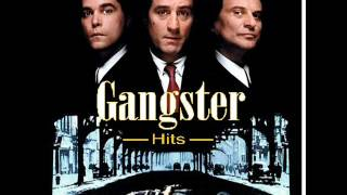 "Gangster Hits ""Music From Your Favorite Mob Movies"""