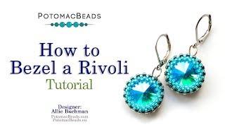 How To Bezel A Rivoli - DIY Jewelry Making Tutorial By PotomacBeads